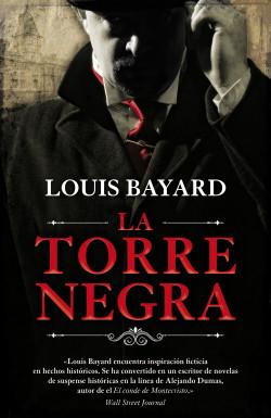 La torre negra - Louis Bayard   Planeta de Libros