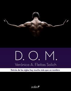 D.O.M. - Verónica A. Fleitas Solich   Planeta de Libros