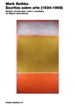 Escritos sobre arte (1934-1969) - Mark Rothko | Planeta de Libros