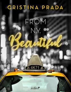 From New York.  Beautiful (Serie From New York, 1) - Cristina Prada | Planeta de Libros