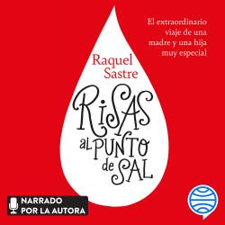 Risas al punto de sal - Raquel Sastre | Planeta de Libros