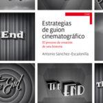 Estrategias de guion cinematográfico – Antonio Sánchez-Escalonilla | Descargar PDF