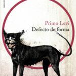 Defecto de forma – Primo Levi | Descargar PDF