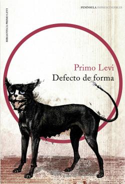 Defecto de forma – Primo Levi   Descargar PDF