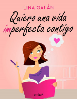 Quiero una vida (im)perfecta contigo – Lina Estrella   Descargar PDF