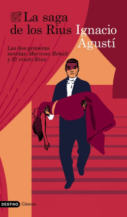 La dinastía de los Rius – Ignacio Agustí | Descargar PDF