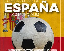 Curiosidades de España en los Mundiales – Luciano Wernicke   Descargar PDF