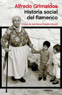 Historia social del flamenco – Alfredo Grimaldos   Descargar PDF