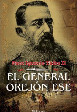 El militar orejón ese – Paco Ignacio Taibo II   Descargar PDF