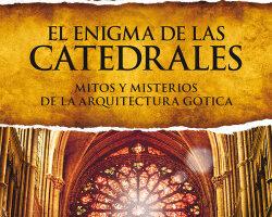 El enigma de las catedrales – José Luis Corral | Descargar PDF