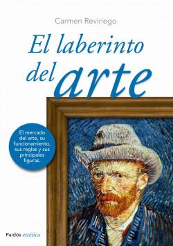 El laberinto del arte - Carmen Reviriego | Planeta de Libros
