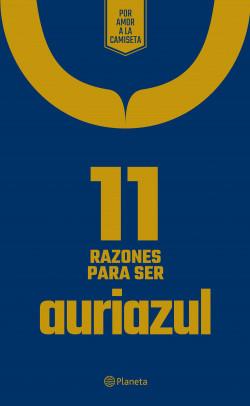 11 Razones para ser auriazul - Planeta México   Planeta de Libros