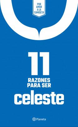 11 Razones para ser celeste - Planeta México   Planeta de Libros