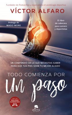 Todo comienza por un paso - Victor Alfaro Santafé   Planeta de Libros
