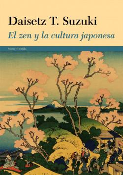 El zen y la cultura japonesa - Daisetz T. Suzuki   Planeta de Libros