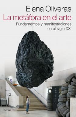 La metáfora en el arte - Elena Oliveras   Planeta de Libros