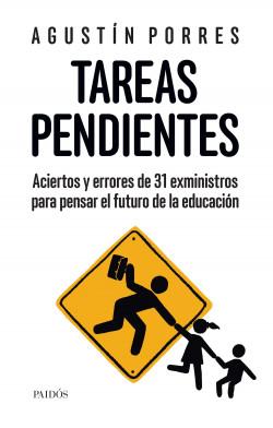 Las tareas pendientes - Agustín Porres | Planeta de Libros