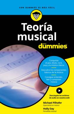 Teoría musical para Dummies - Michael Pilhofer,Holly Day | Planeta de Libros