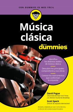 Música clásica para Dummies - David Pogue,Scott Speck | Planeta de Libros