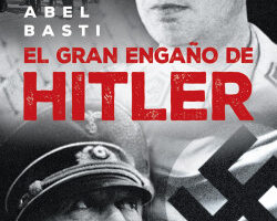 El gran patraña de Hitler – Abel Basti | Descargar PDF