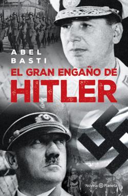 El gran patraña de Hitler – Abel Basti   Descargar PDF