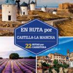 En ruta por Castilla-La Mancha 1 – Pedro Madera | Descargar PDF