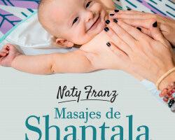 Masajes shantala para bebés – Naty Franz | Descargar PDF