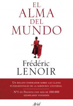 El alma del mundo – Frédéric Lenoir   Descargar PDF