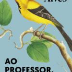 Ao professor, com carinho – Rubem Alves | Descargar PDF