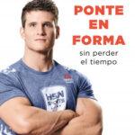 Ponte en forma sin perder el tiempo – David Marchante Domingo | Descargar PDF
