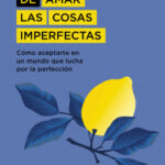 El arte de requerir las cosas imperfectas – Haemin Sunim | Descargar PDF