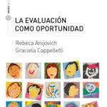 La evaluación como oportunidad – Rebeca Anijovich,Graciela Cappelletti | Descargar PDF