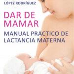 Dar de mamar – Claudia López Rodríguez, | Descargar PDF