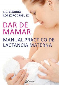 Dar de mamar – Claudia López Rodríguez,   Descargar PDF