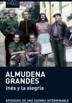 Inés y la alegría – Almudena Grandes   Descargar PDF