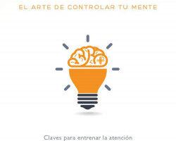 Mindfulness: el arte de controlar tu mente – José Manuel Pelado Cobo | Descargar PDF