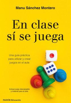 En clase sí se juega – Manu Sánchez Montero | Descargar PDF