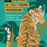 El arte de domar a tu tigre interior – Thich Nhat Hanh | Descargar PDF
