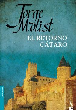 El retorno cátaro – Jorge Molist | Descargar PDF