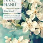 Fidelidad – Thich Nhat Hanh | Descargar PDF