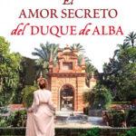 El apego secreto del duque de Alba – Lola Artacho | Descargar PDF
