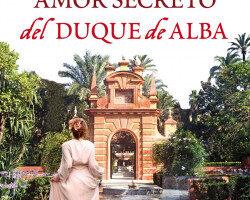 El apego secreto del duque de Alba – Lola Artacho   Descargar PDF