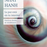 La paz está en tu interior – Thich Nhat Hanh | Descargar PDF