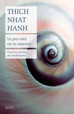 La paz está en tu interior – Thich Nhat Hanh   Descargar PDF