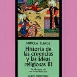 Historia de las creencias y las ideas religiosasII – Mircea Eliade | Descargar PDF