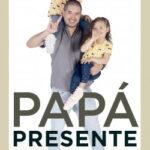 Papá presente – Lucas Velilla De los Rios | Descargar PDF