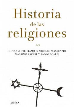 Historia de las religiones – Giovanni Filoramo,Marcello Massenzio,Massimo Raveri,Paolo Scarpi   Descargar PDF