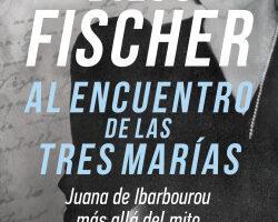 Al interviú de las tres marías – Diego Fischer   Descargar PDF
