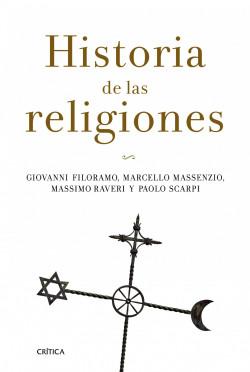 Historia de las religiones - Giovanni Filoramo,Marcello Massenzio,Massimo Raveri,Paolo Scarpi | Planeta de Libros