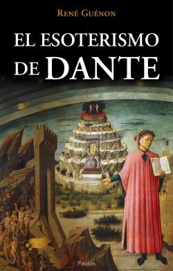 El esoterismo de Dante - René Guénon | Planeta de Libros